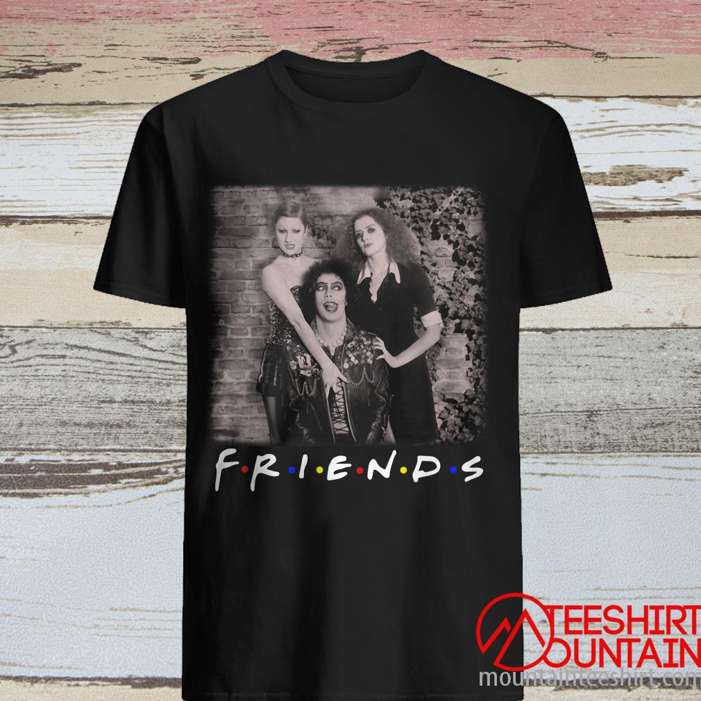 Friends The Rocky Horror Picture Show Shirt