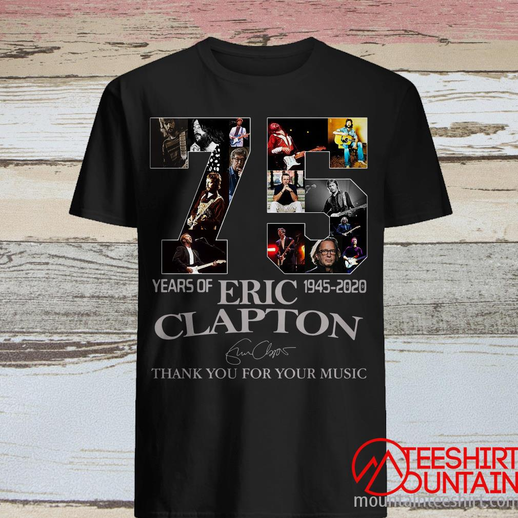 75 Years Of 1945-2020 Eric Clapton Signature Shirt