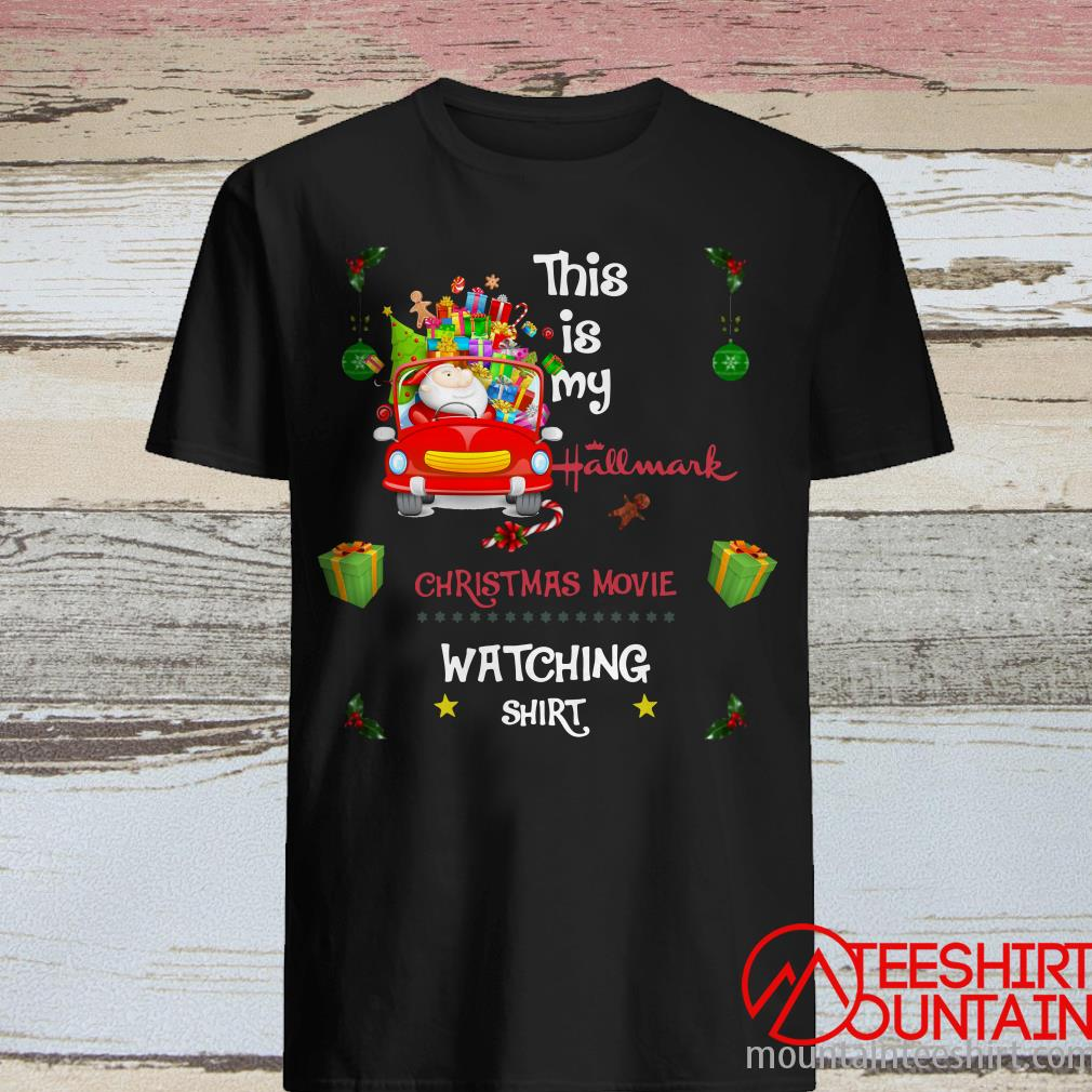 This Is My Hallmark Christmas Movies Watching Shirt Red Truck Shirt