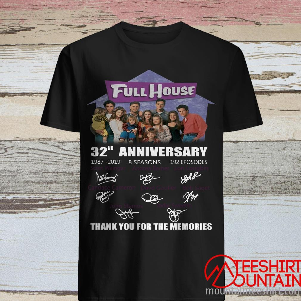 Full House 32Nd Anniversary Thank You For Memories Signed Shirt