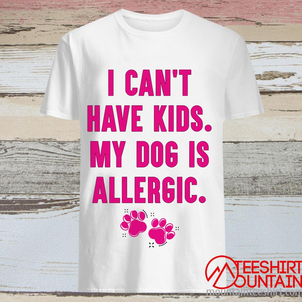 I Can't Have Kids My Dog Is Allergic Hippie Runner Shirt