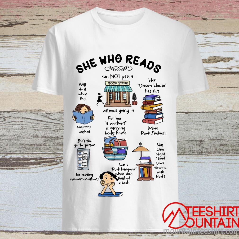 She Who Reads Cannot Pass A Without Bookstore Shirt