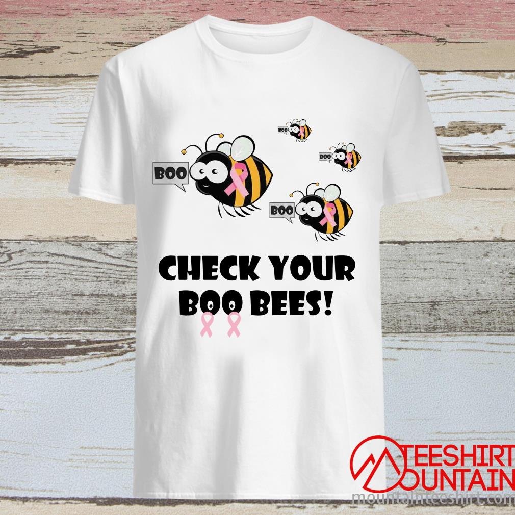 Check Your Boo Bees-Breast Cancer Shirt