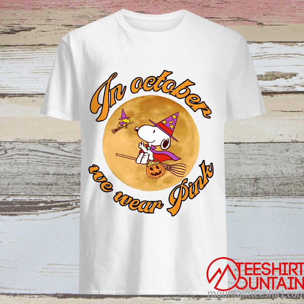 In October We Wear Pink Snoopy Witch Halloween Shirt
