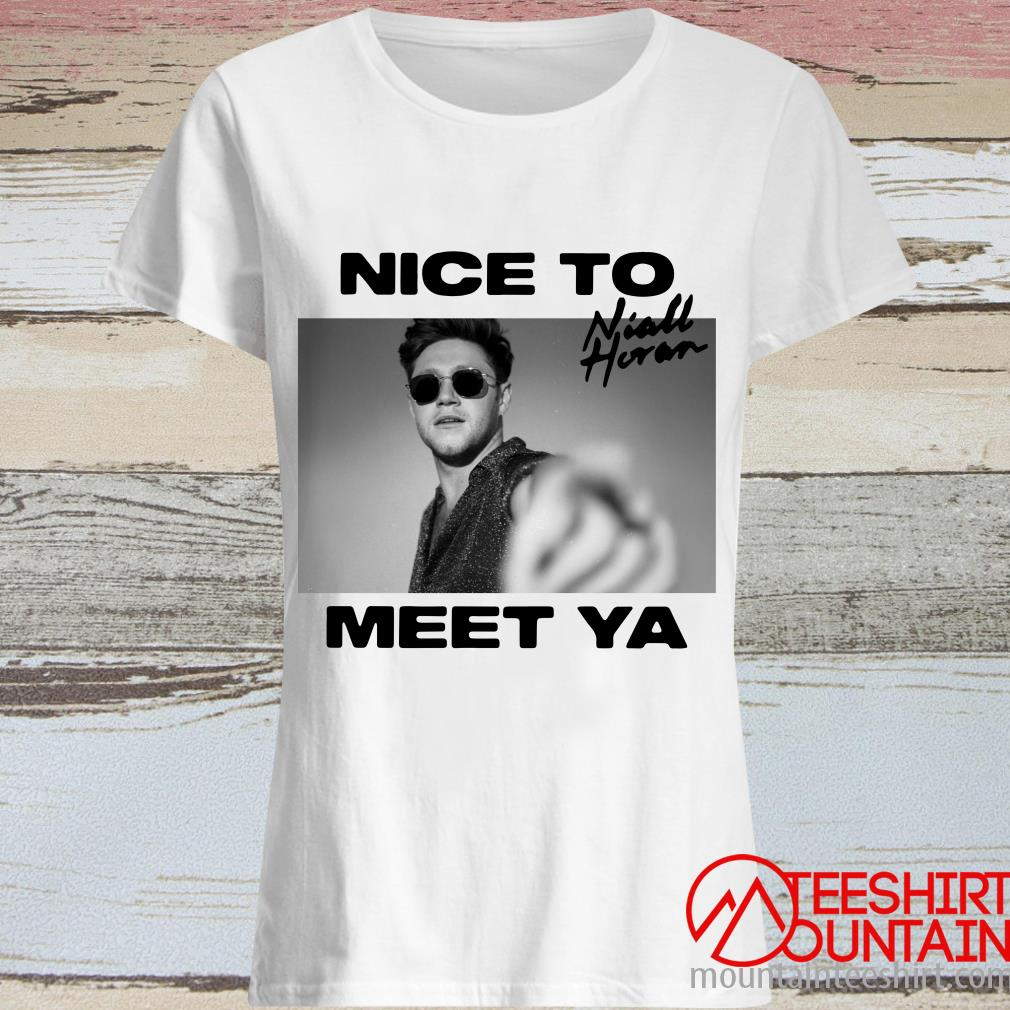 Niall Horan Nice To Meet Ya Shirt
