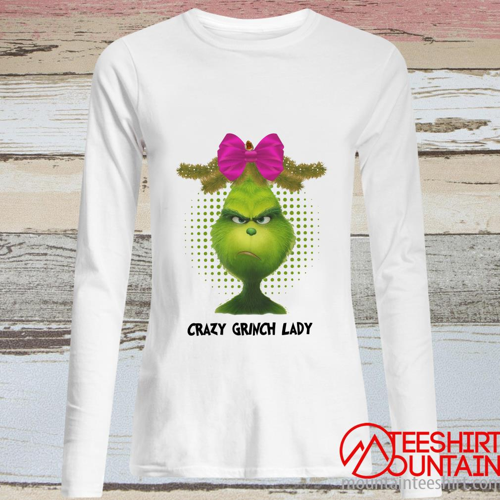 Crazy Grinch Lady Long Sleeved