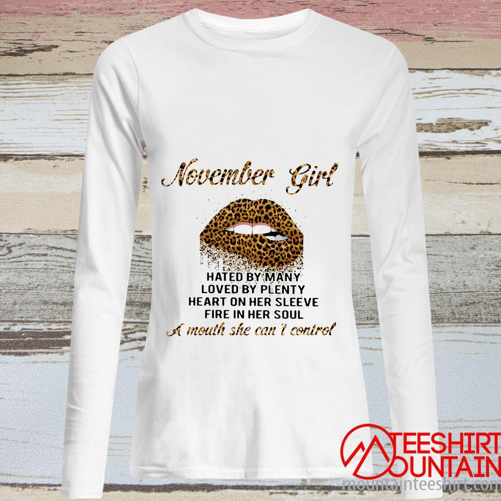 Lips November Girl A Mouth She Can't Control Shirt