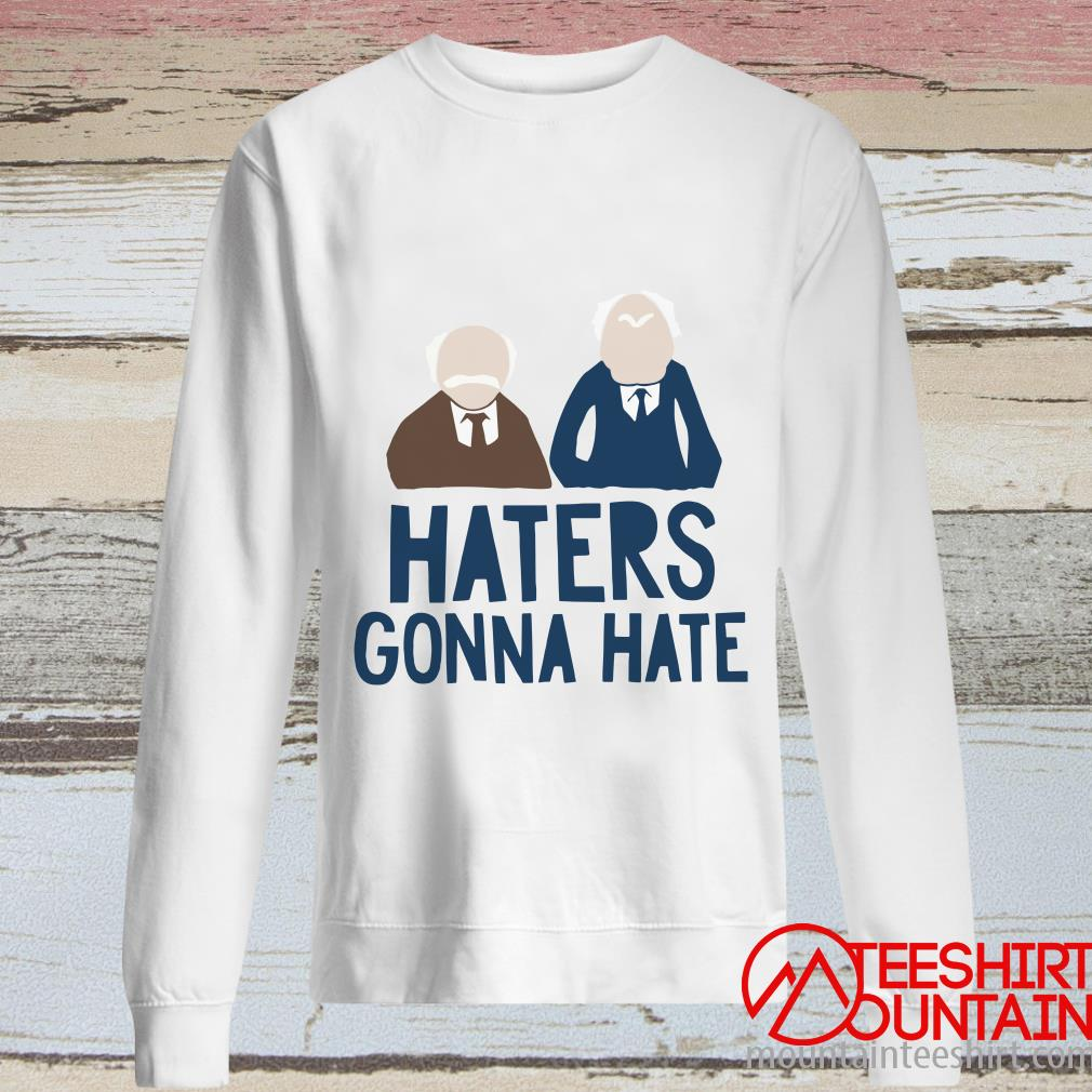 The Muppets Haters Gonna Hate Shirt