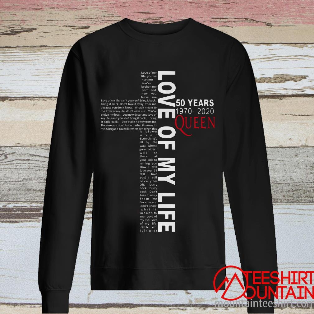 Love Of My Life lyrics by Queen 50 years 1970 2020 Shirt