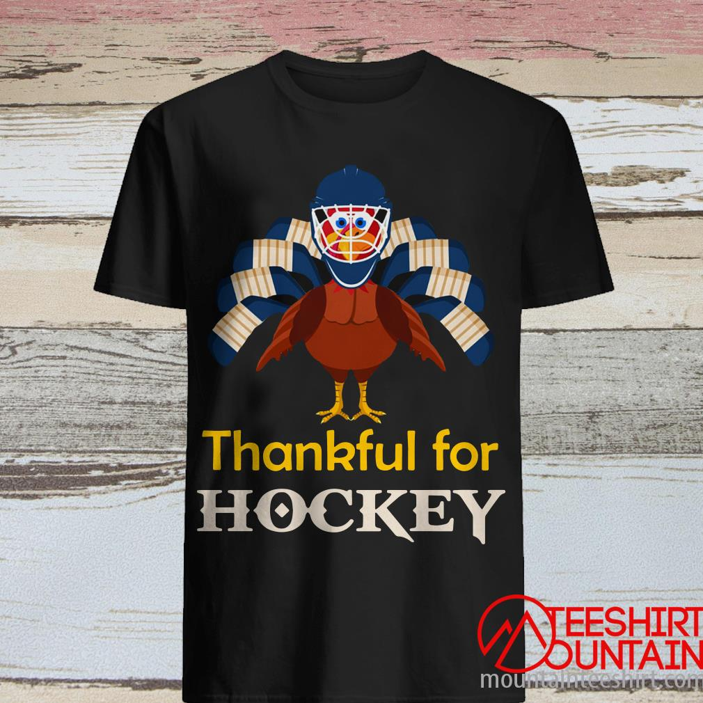 Thankful for Hockey Turkey Shirt