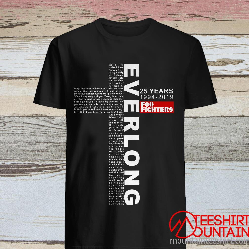 Everl Long 25 Years 1994-2019 Foo Fighters The Cross Shirt