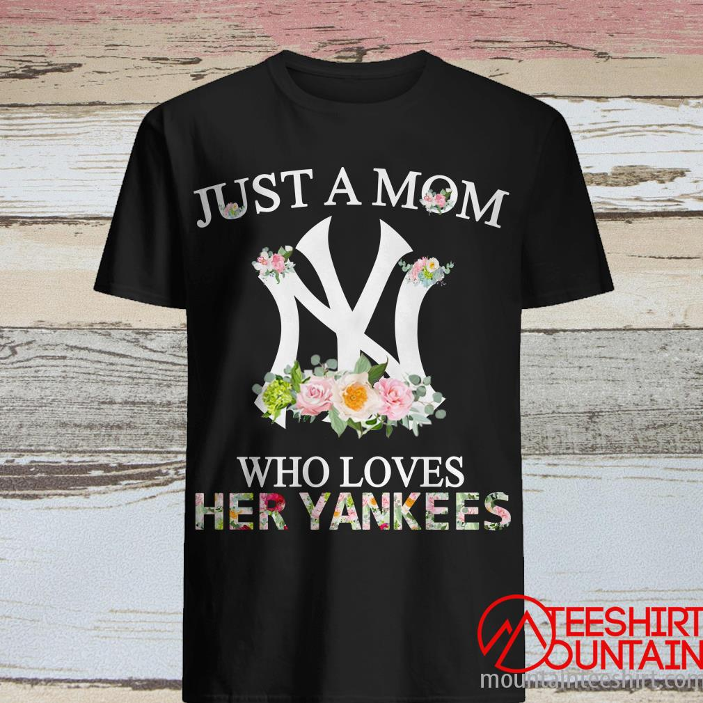 Zelit Novelty Just A Girl Who Loves Her Yankees Shirt