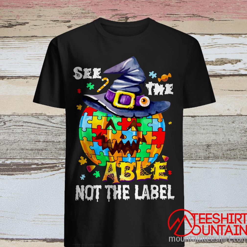 See The Able Not The Label Autism Awareness Halloween Shirt
