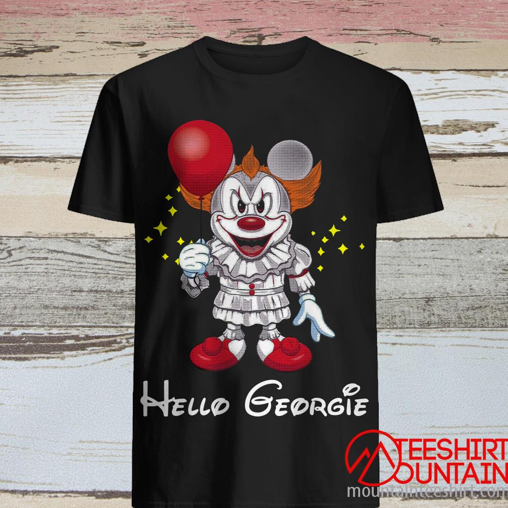 Mickey Pennywise Hello Georgie Shirt