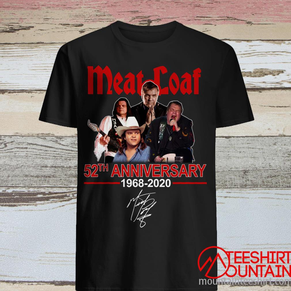 Meat Loaf 52nd Anniversary 1968 2020 Shirt