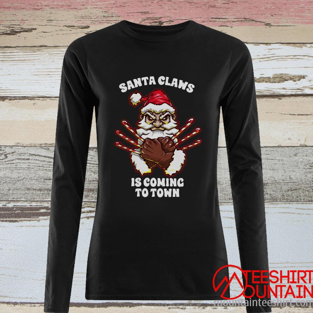 Santa Claus Is Coming To Town Christmas Sweatshirt