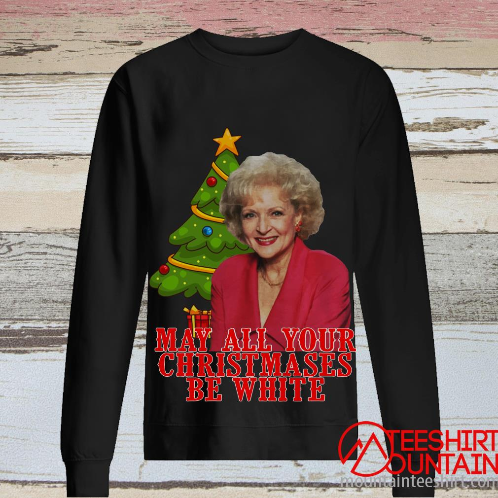 Golden Girls Alison May All Your Christmases Be White Sweatshirt