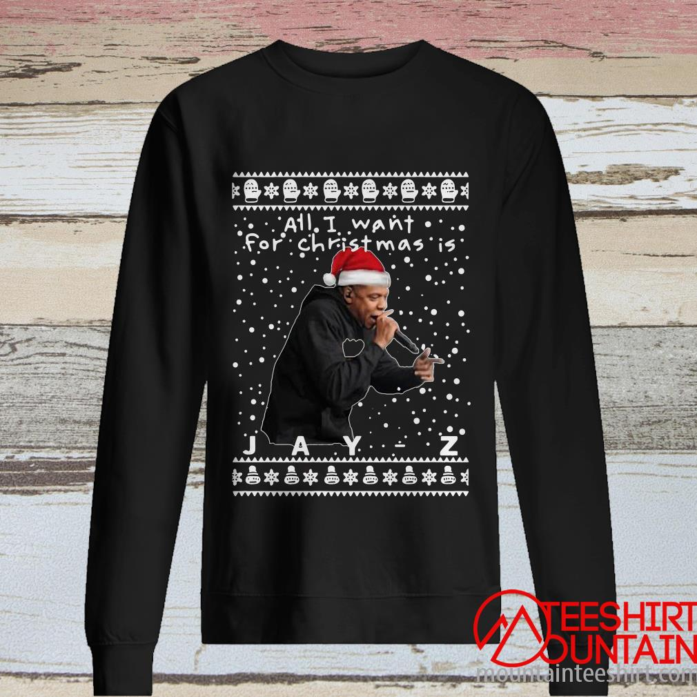 All I Want For Christmas Is Jay-z Rapper Sweater