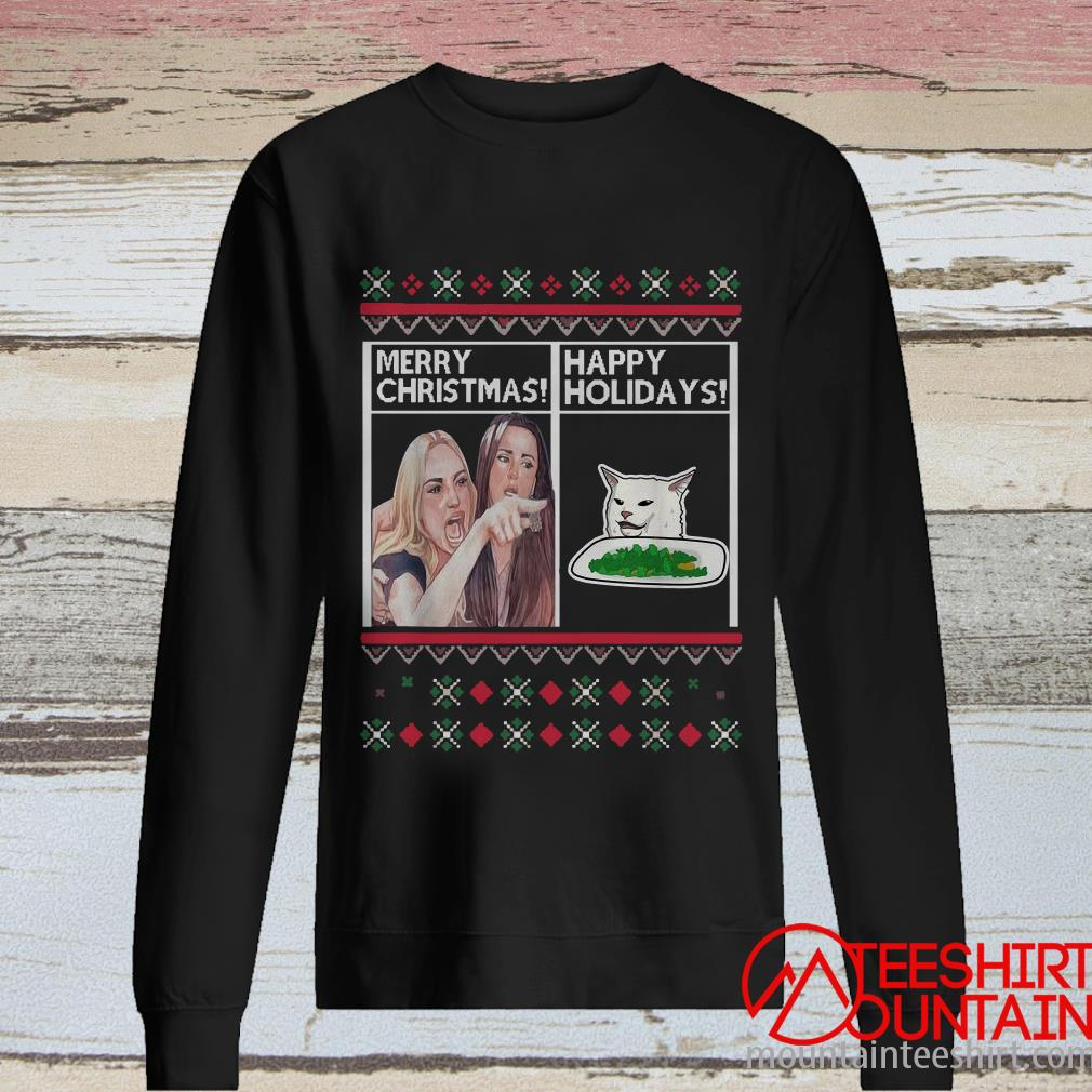 Merry Christmas Happy Holidays Woman Yelling At A Cat Meme Sweater