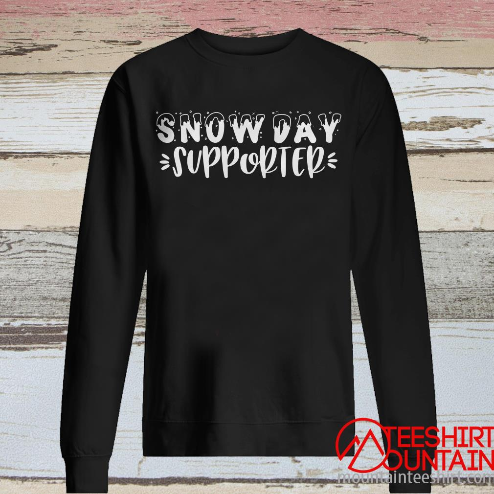 Snow Day Supporter Noel Xmas Christmas Sweatshirt