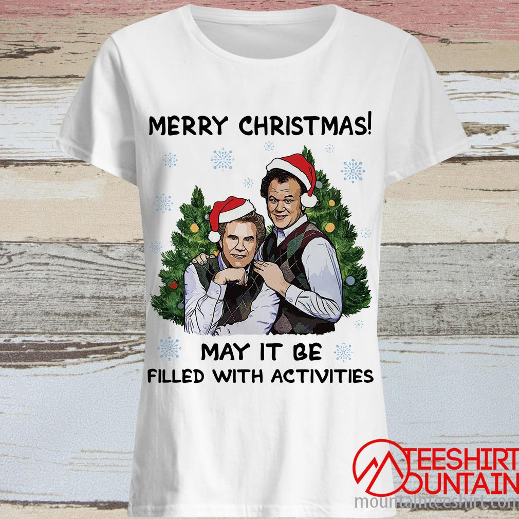 Step Brothers Merry Christmas May It Be Filled With Activities Sweatshirt