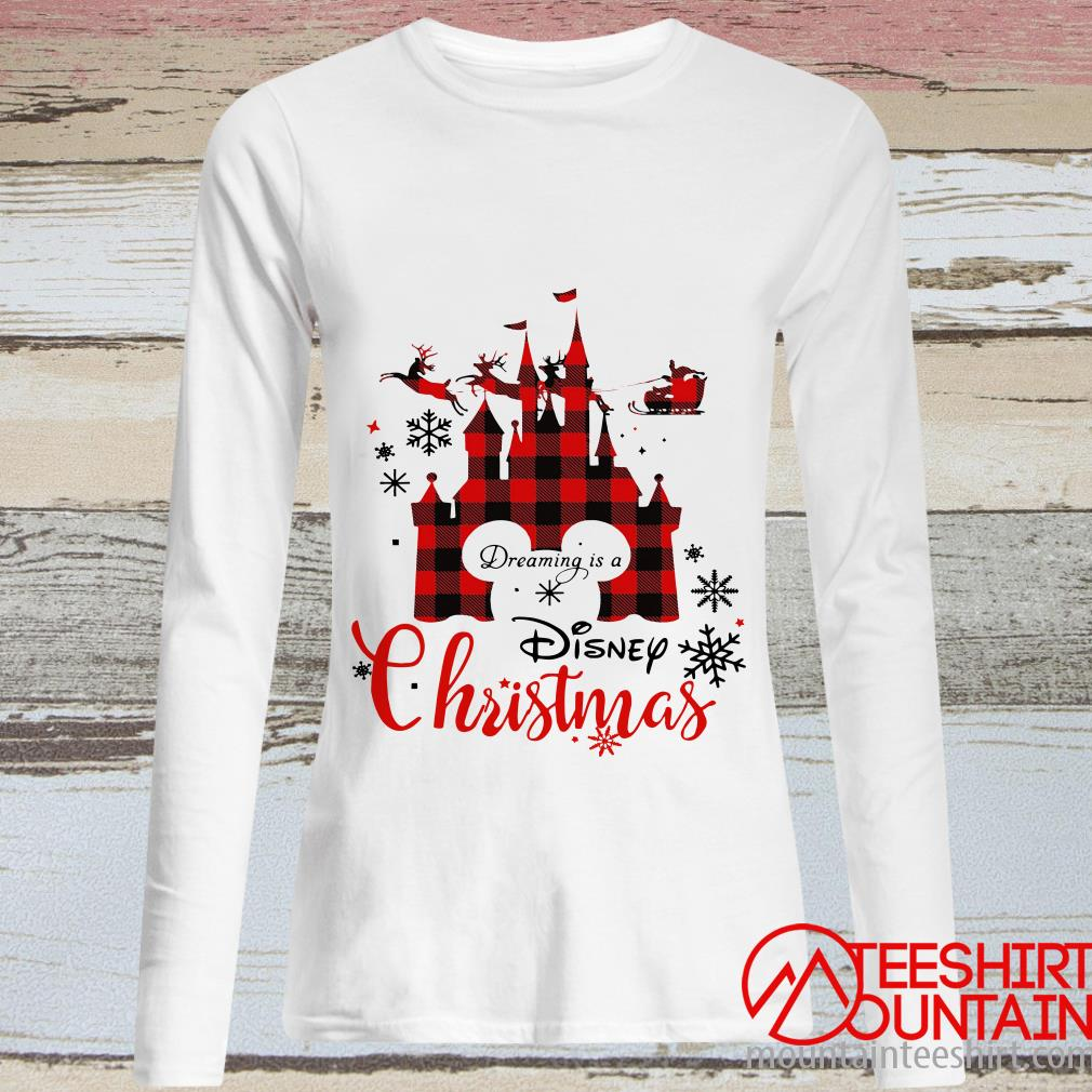 Dreaming Is A Disney Christmas Sweatshirt