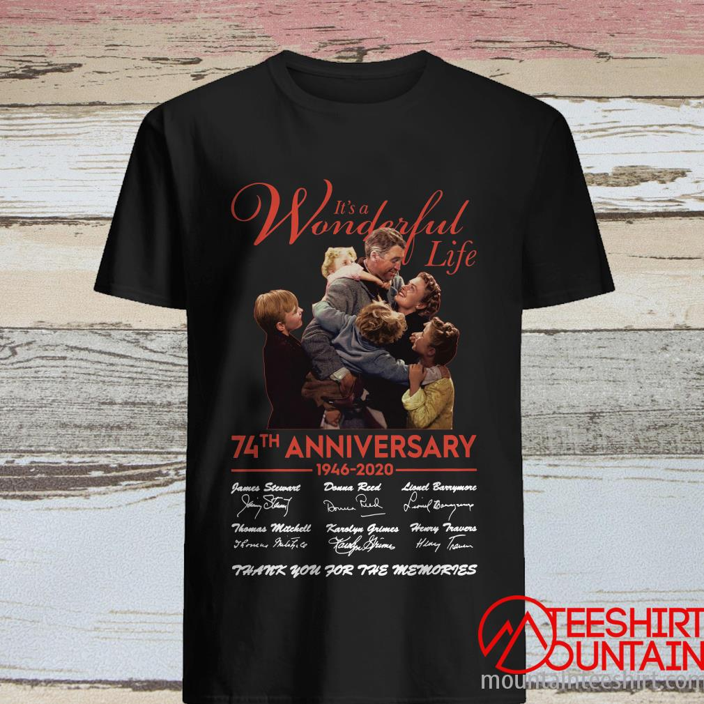 It's A Wonderful Life 74Th Anniversary 1946-2020 Signatures T-Shirt