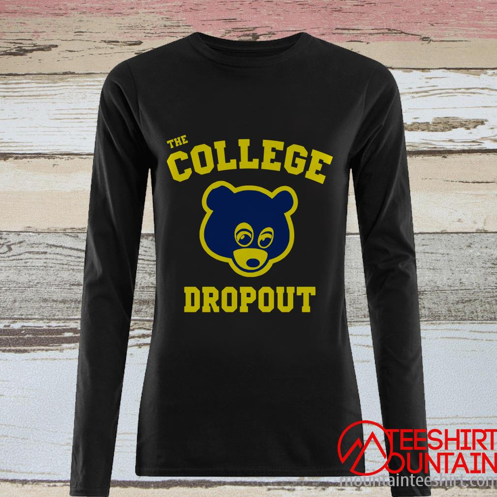 The College Dropout Shirt