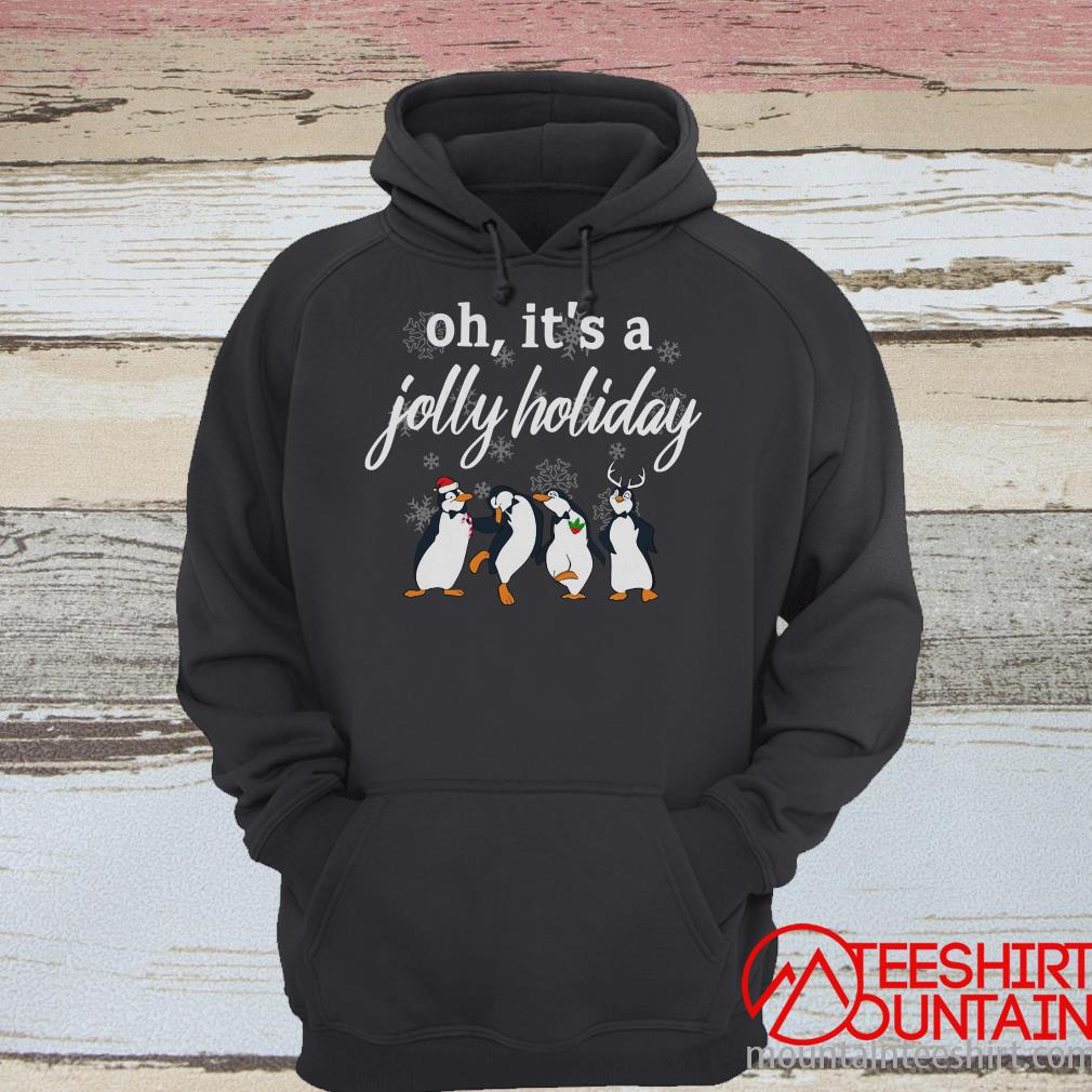 Oh It's A Jolly Holiday Penguin Christmas Sweatshirt