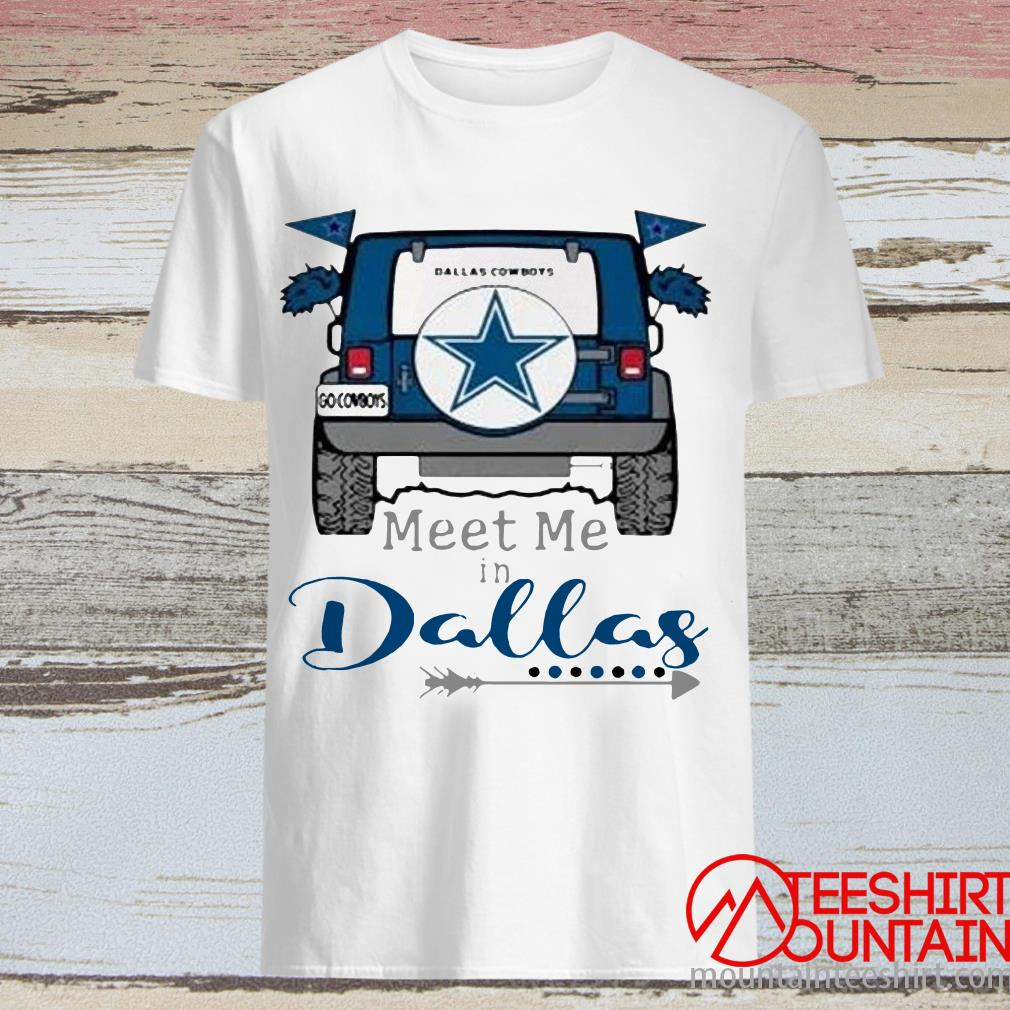 Meet Me In Dallas Tee Shirt