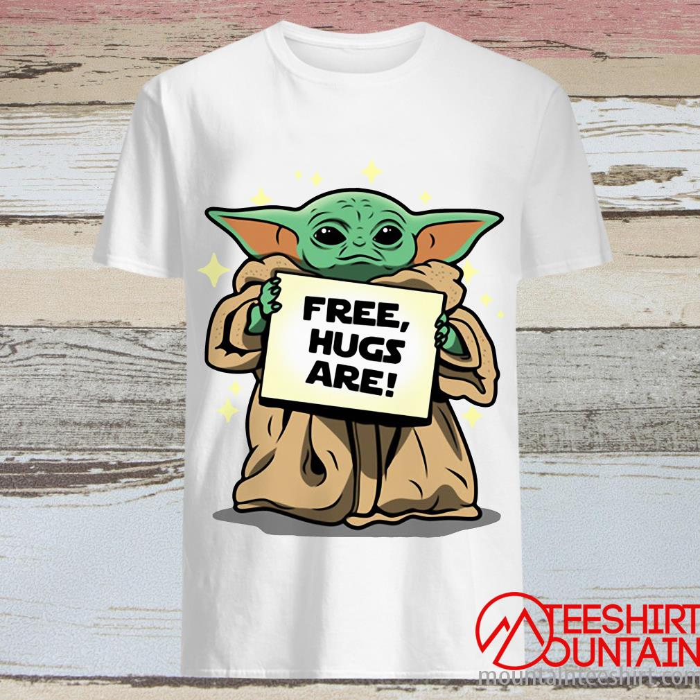 Baby Yoda Free Hugs Are Tee T-Shirt