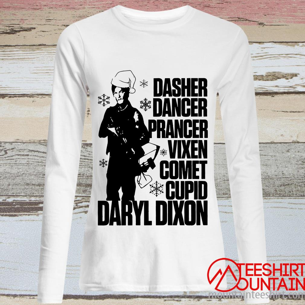 Daryl Dixon Dasher Dancer Prancer Vixen Comet Cupid Funny Christmas Sweatshirt