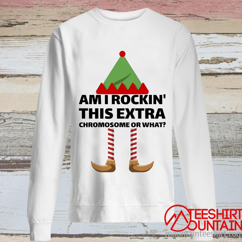 This is the Official Am I Rockin This Extra Chromosome Or What T-Shirt, hoodie, tank top, sweatshirt, long sleeve and tank top. Printed in the USA click here to buy this shirt
