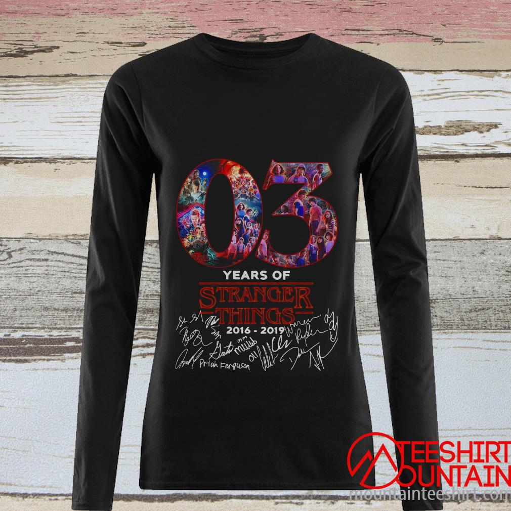 03 Years Of Stranger Things 2016 2019 Signature Shirt