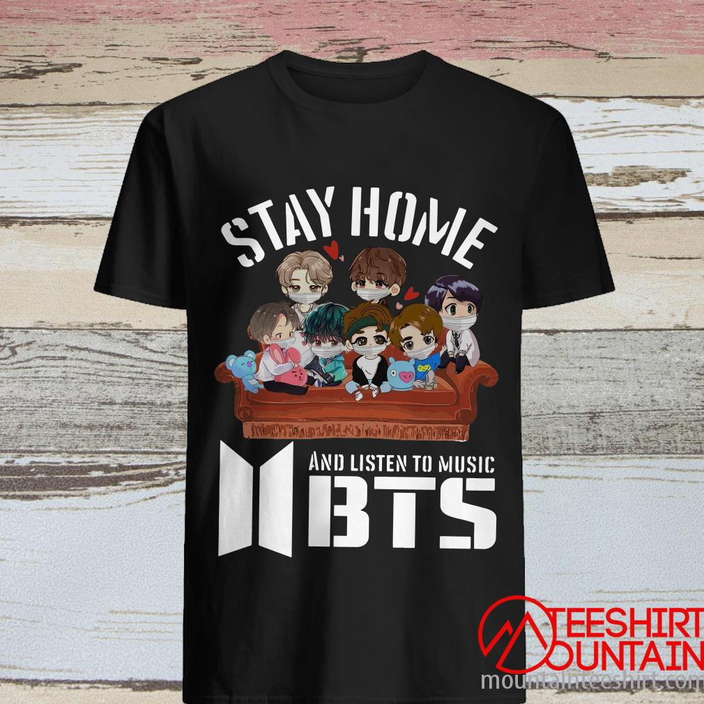 Stay Home And Listen To Music BTS T-Shirt