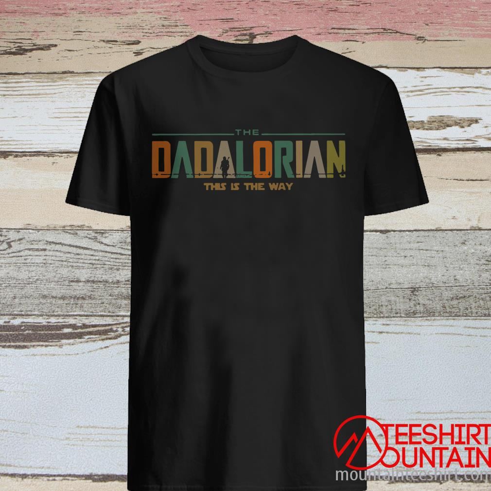 The Dadalorian This Is The Way Vintage Shirt