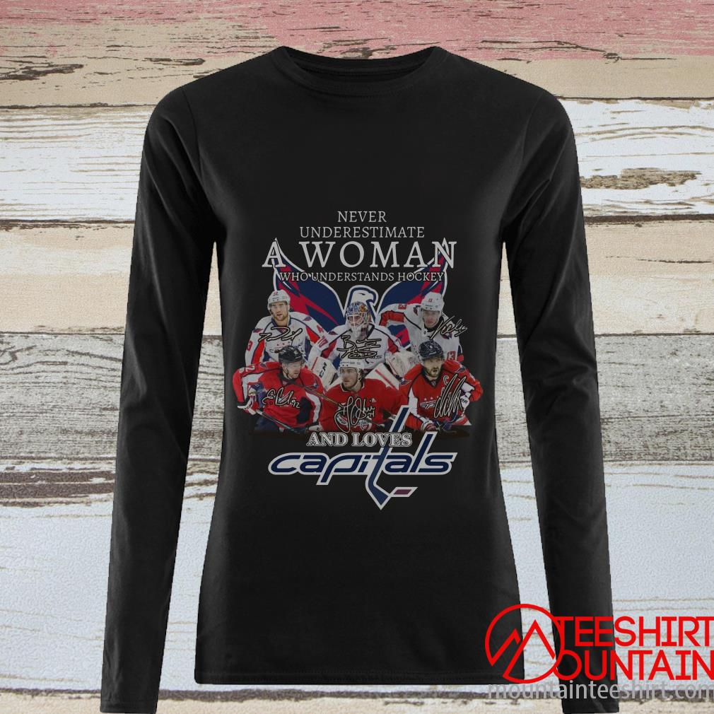 Never Underestimate A Woman Who Understands Hockey And Loves Capitals T-Shirt