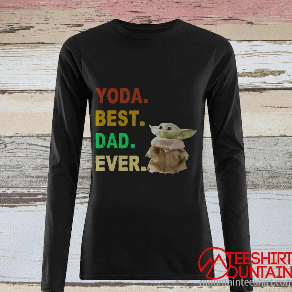 Yoda Best Dad Ever T-Shirt