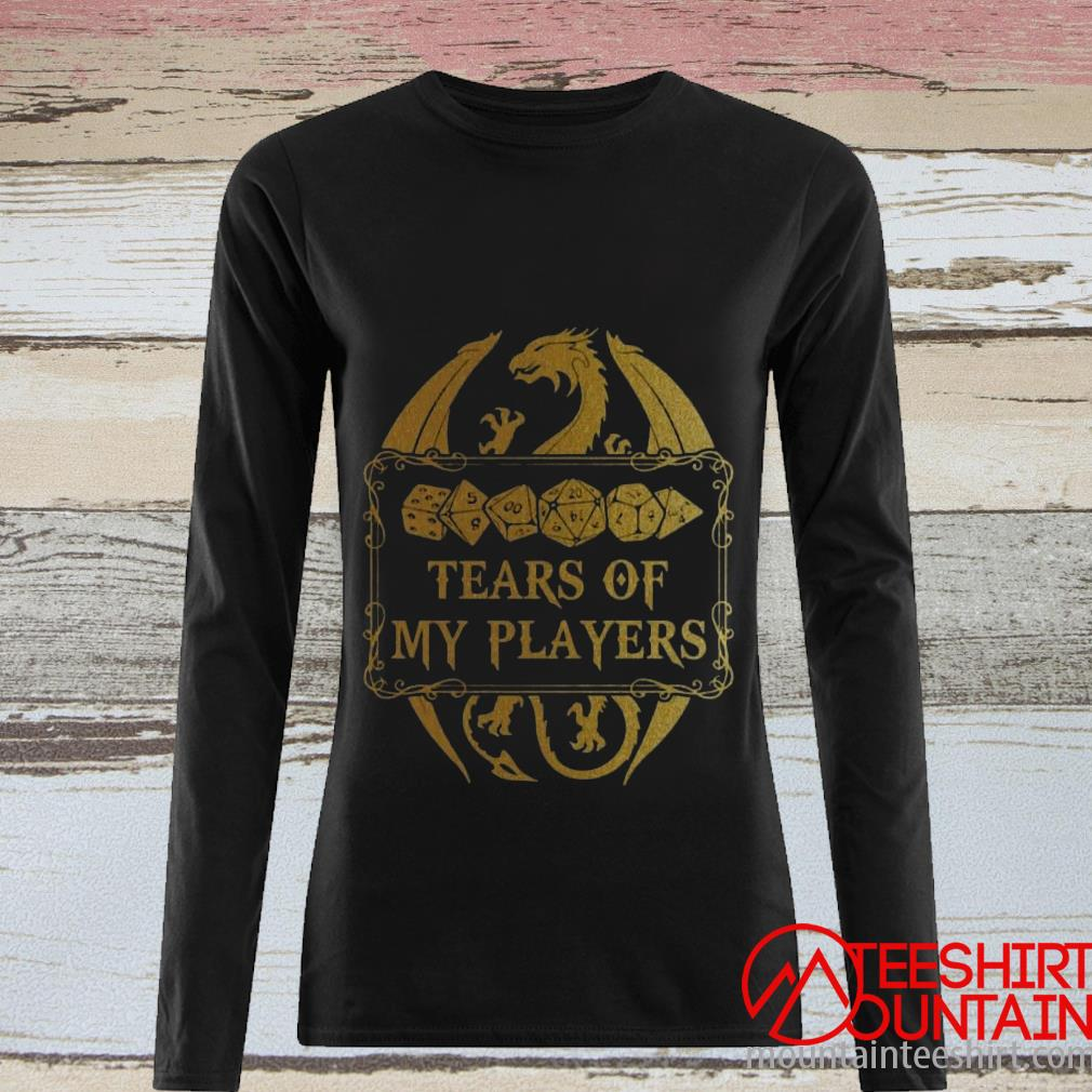 Dungeons & Dragons Tears Of My Players T-Shirt