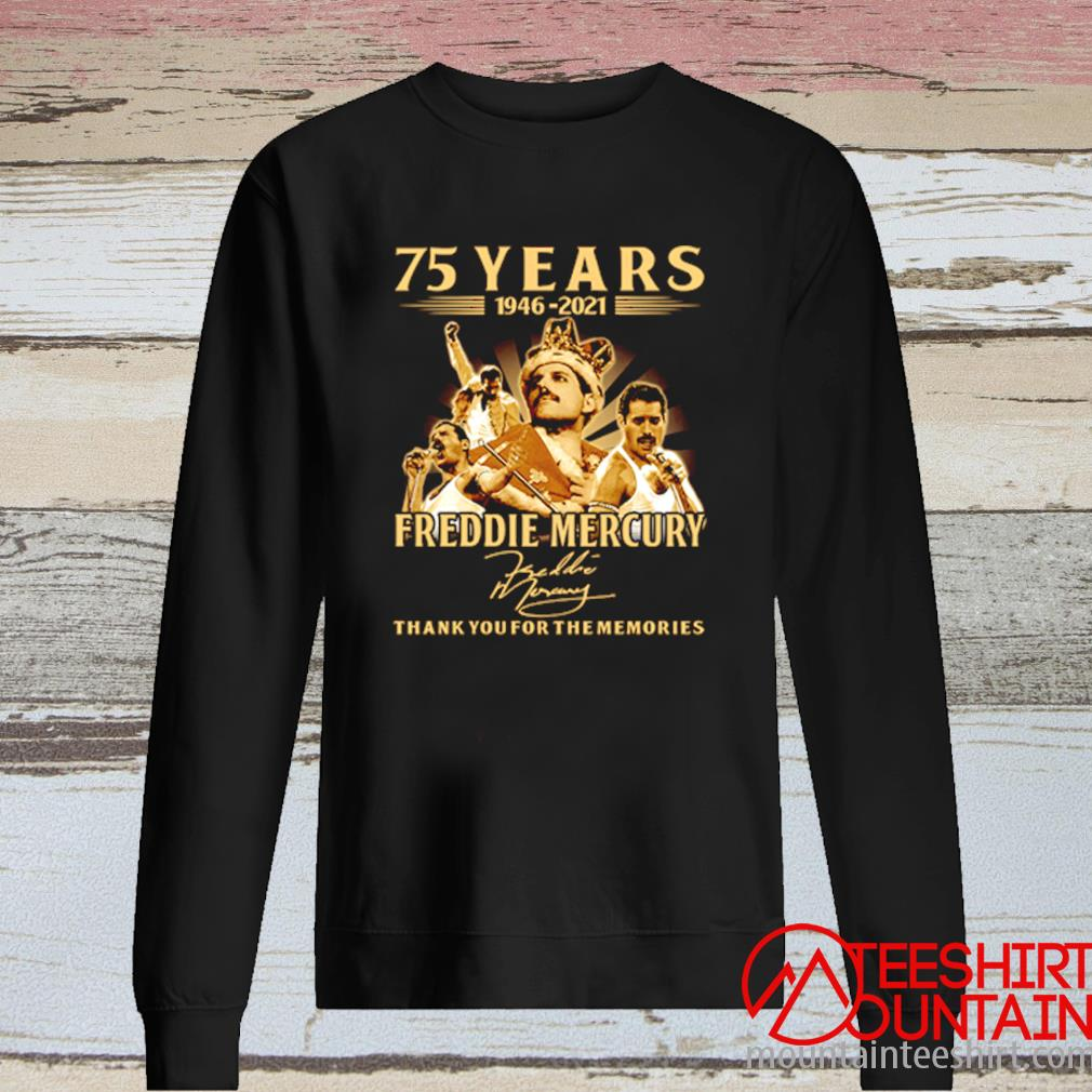 75 Years 1946-2021 Freddie Mercury Thank You For The Memories Signature Shirt long sleeve