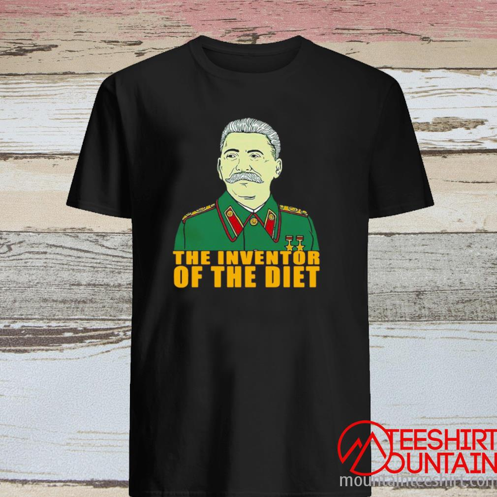 Joseph Stalin The Inventor Of The Diet Shirt