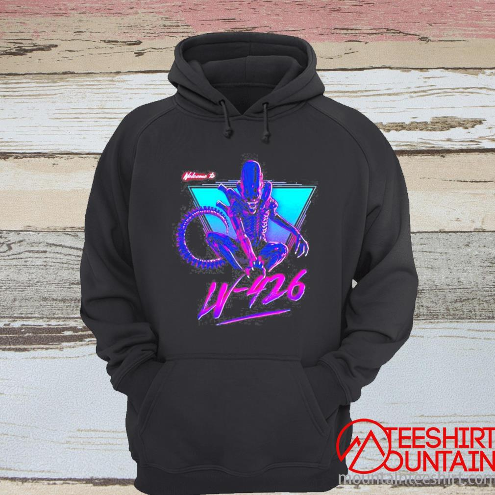 Alien Welcome To Lv-426 Shirt hoodie