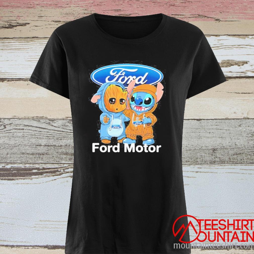 Baby Groot And Baby Stitch With Ford Motor Logo Shirt ladies tee