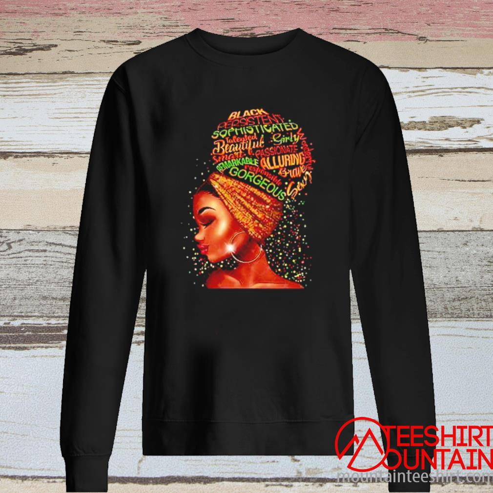 Black Persistent Sophisticated Talented Beautiful Girly Smart Passionate Shirt long sleeve