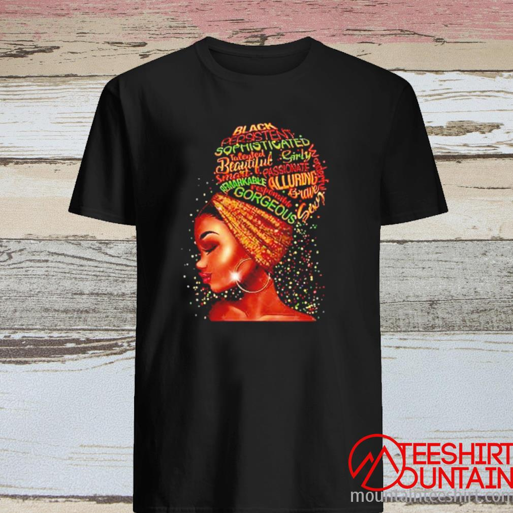 Black Persistent Sophisticated Talented Beautiful Girly Smart Passionate Shirt