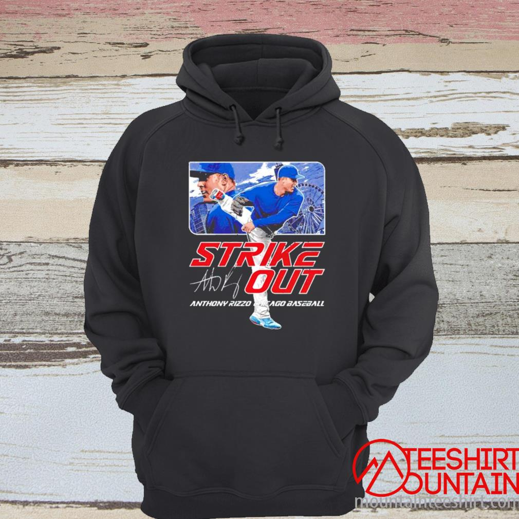 Chicago Baseball Anthony Rizzo Strikeout Signature Shirt hoodie